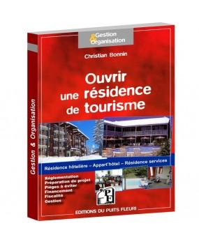 Ouvrir une résidence de tourisme