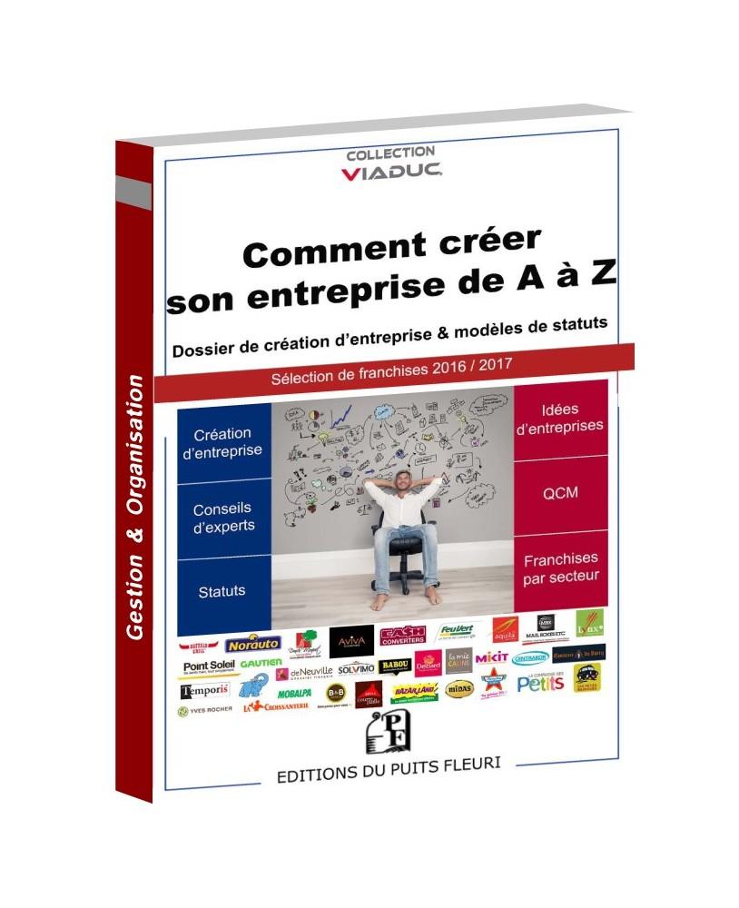 Comment créer son entreprise de A à Z