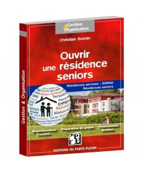 Ouvrir une résidence seniors