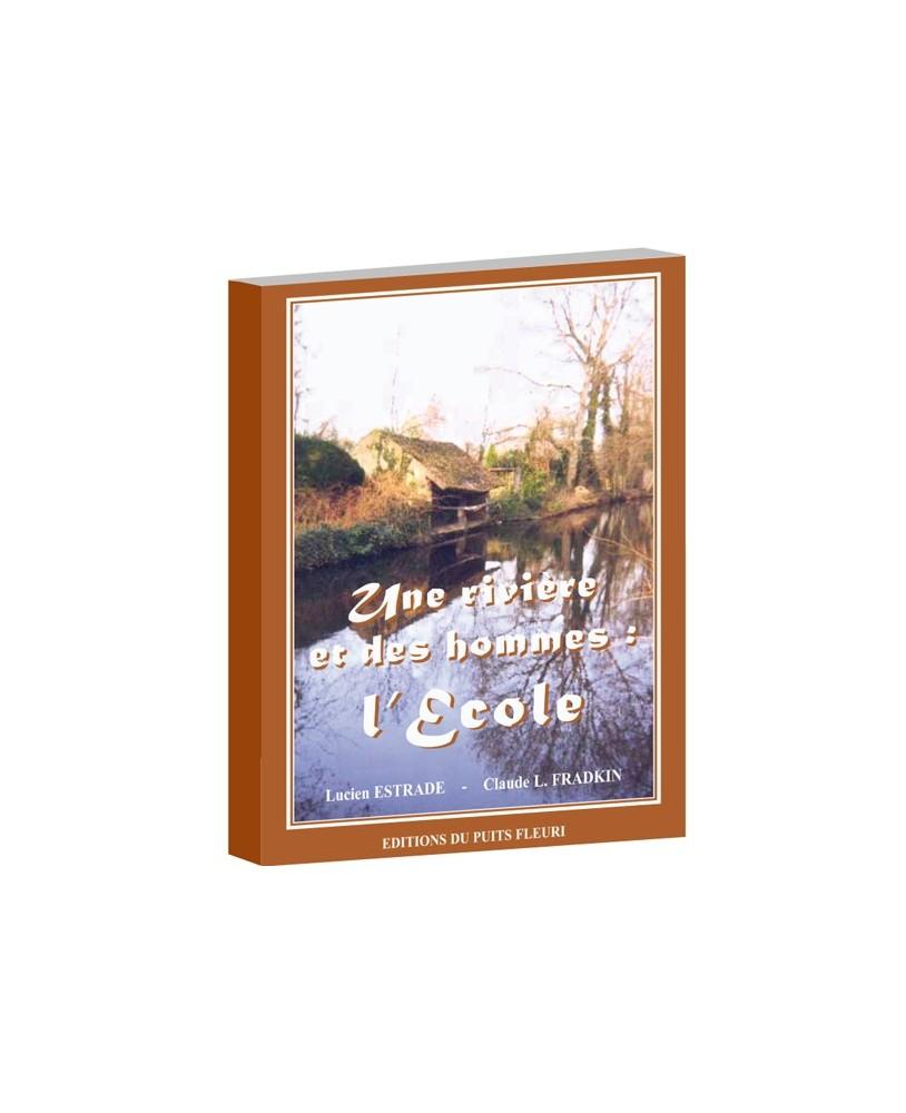 Une rivière et des hommes : l'Ecole