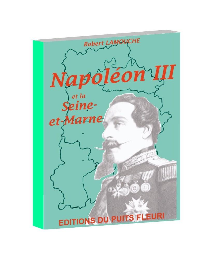 Napoléon III et le Seine-et-Marne