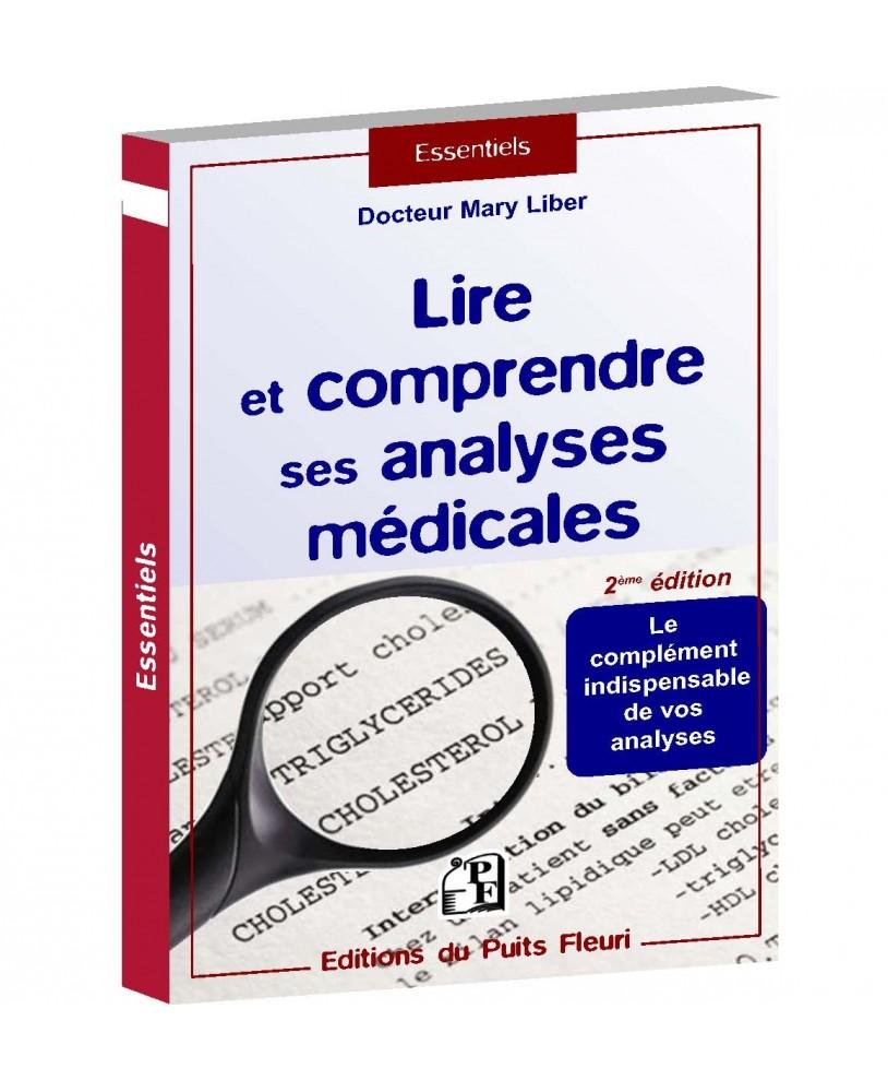 Lire et comprendre ses analyses médicales