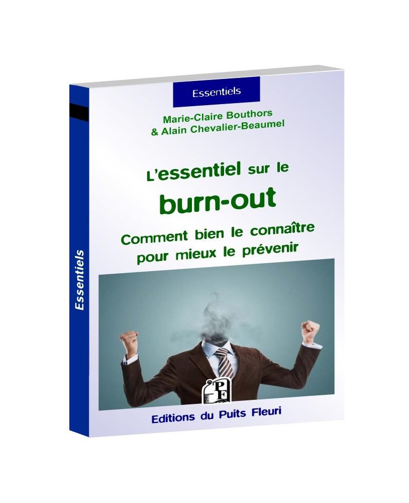 L'essentiel sur le burn out