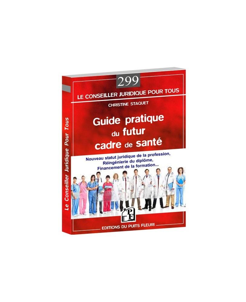 guide pratique du futur cadre de sant 233