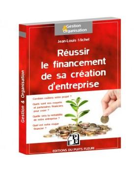 Réussir le financement de sa création d'entreprise