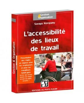 L'accessibilité des lieux de travail