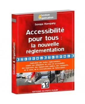 L'accessibilité pour tous : la nouvelle réglementation