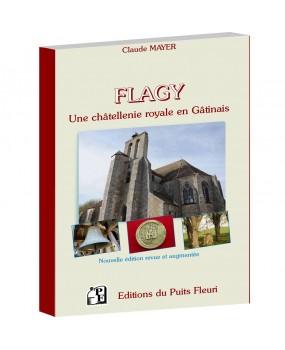 FLAGY : une châtellenie royale en Gâtinais