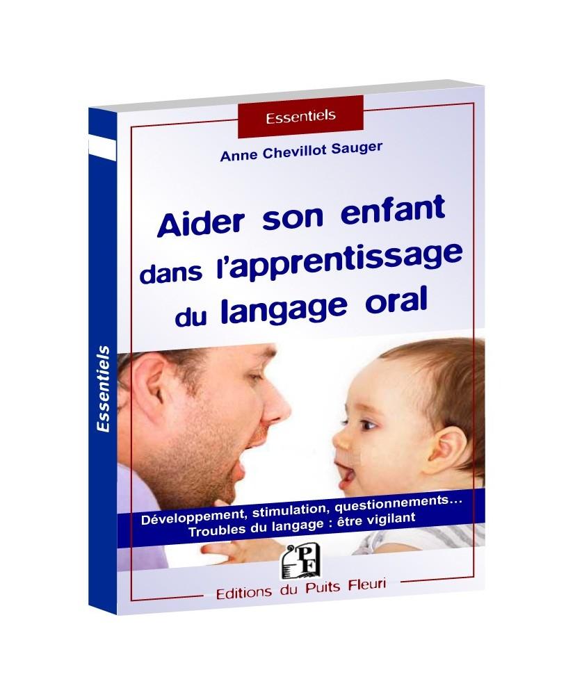 Aider son enfant dans l'apprentissage du langage oral