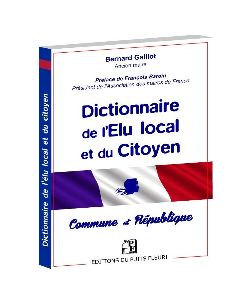 Dictionnaire de l'Elu local et du Citoyen