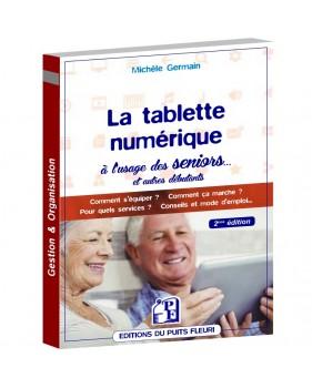 La tablette numérique à l'usage des Seniors