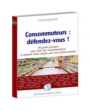 Consommateurs :  défendez-vous !