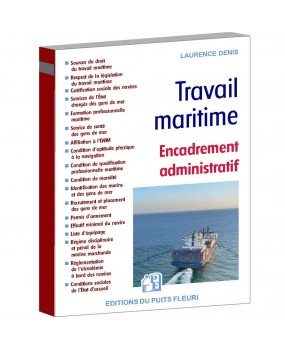 Travail maritime - Livre 1. Encadrement administratif