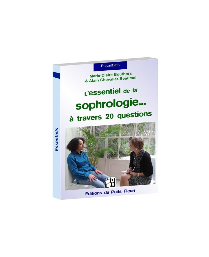 L'essentiel de la sophrologie... en 20 questions