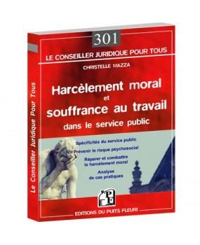 Harcèlement moral et souffrance au travail dans le service public